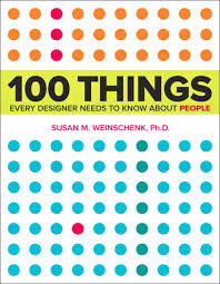 boek '100 things every designer needs to know about people' van Susan Weinschenk